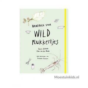 Handboek voor wildplukkertjes - Erica Bakker
