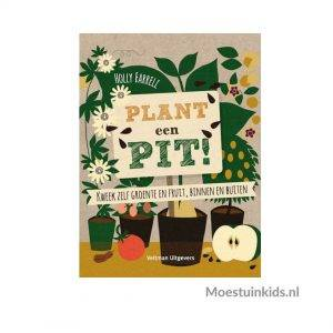 Plant een pit! - Holly Farrel